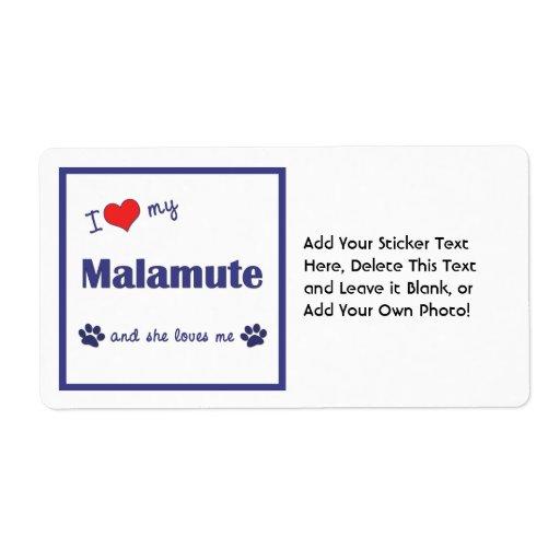 I Love My Malamute (Female Dog) Label