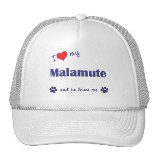 I Love My Malamute (Male Dog) Hats