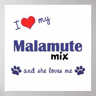 I Love My Malamute Mix (Female Dog) Poster Print