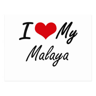 I love my Malaya Postcard