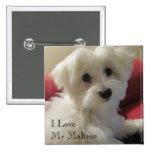 I Love My Maltese Button