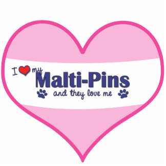 I Love My Malti-Pins (Multiple Dogs) Photo Cutouts