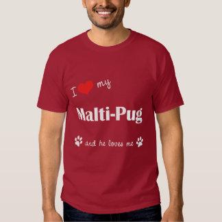 I Love My Malti-Pug (Male Dog) T-shirt