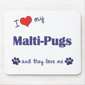 I Love My Malti-Pugs (Multiple Dogs) Mousepads