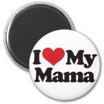 I Love My Mama 2 Inch Round Magnet