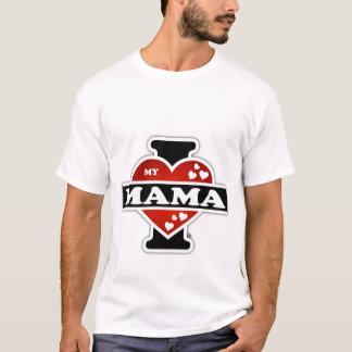 I Love My Mama Heartbeats T-Shirt
