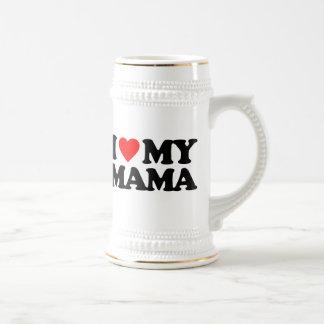 I LOVE MY MAMA 18 OZ BEER STEIN