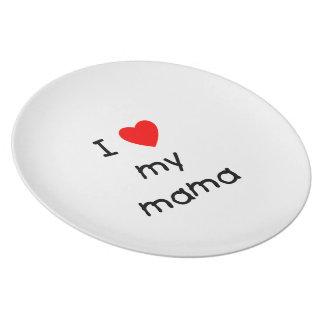 I love my mama dinner plate
