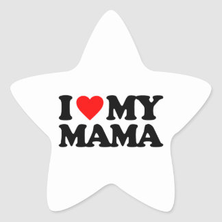 I LOVE MY MAMA STAR STICKER