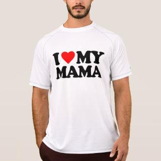 I LOVE MY MAMA TEE SHIRT