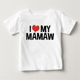 I Love My Mamaw Baby T-Shirt