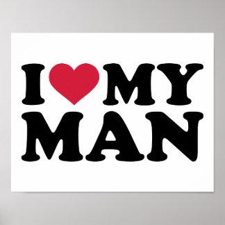 I love my man poster