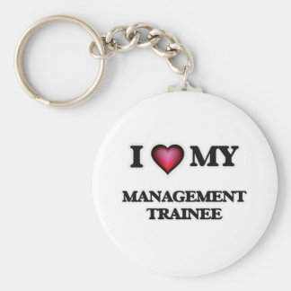 I love my Management Trainee Basic Round Button Keychain
