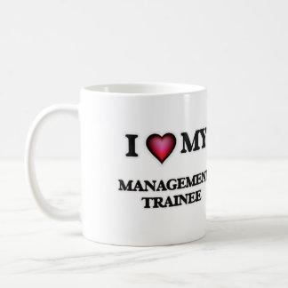 I love my Management Trainee Coffee Mug
