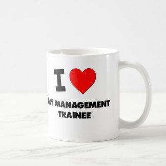 I love My Management Trainee Mugs