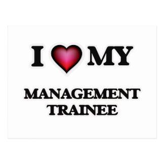 I love my Management Trainee Postcard