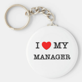 I Love My MANAGER Keychain
