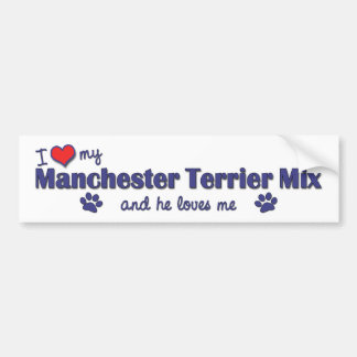 I Love My Manchester Terrier Mix (Male Dog) Bumper Sticker