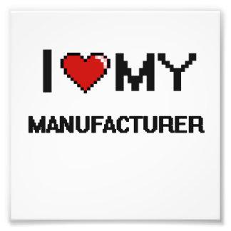 I love my Manufacturer Photo Print
