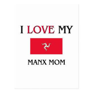 I Love My Manx Mom Postcard