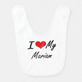 I love my Mariam Bib