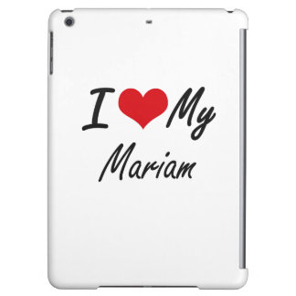 I love my Mariam Cover For iPad Air