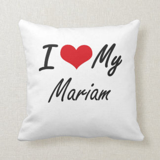 I love my Mariam Pillow