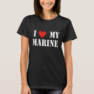 I LOVE MY MARINE BLKT T-Shirt