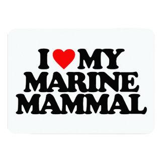 I LOVE MY MARINE MAMMAL 5X7 PAPER INVITATION CARD