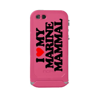 I LOVE MY MARINE MAMMAL WATERPROOF iPhone SE/5/5s CASE