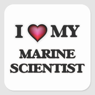 I love my Marine Scientist Square Sticker