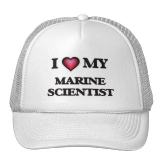 I love my Marine Scientist Trucker Hat