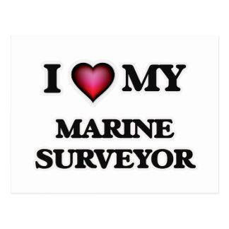 I love my Marine Surveyor Postcard