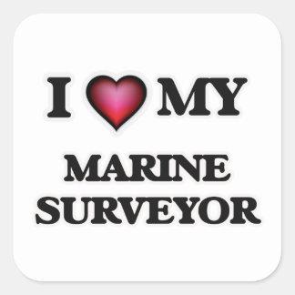 I love my Marine Surveyor Square Sticker