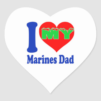 I love my Marines Dad. Heart Sticker
