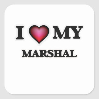 I love my Marshal Square Sticker