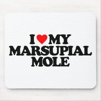 I LOVE MY MARSUPIAL MOLE MOUSEPAD