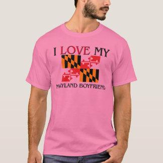 I Love My Maryland Boyfriend T-Shirt