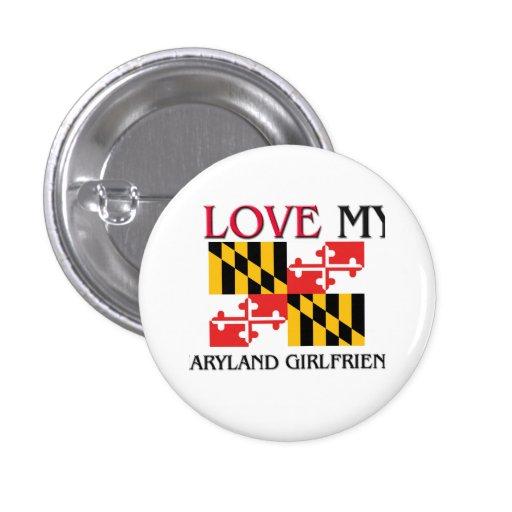 I Love My Maryland Girlfriend Pinback Button