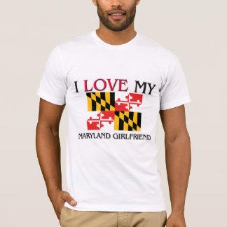 I Love My Maryland Girlfriend T-Shirt