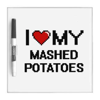 I Love My Mashed Potatoes Digital design Dry-Erase Whiteboard