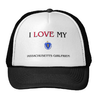 I Love My Massachusetts Girlfriend Trucker Hat
