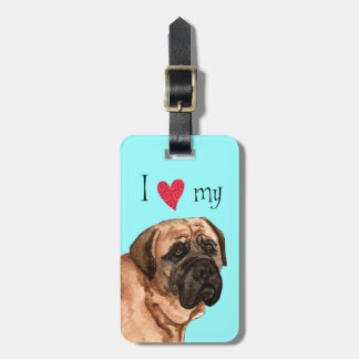 I Love my Mastiff Bag Tag
