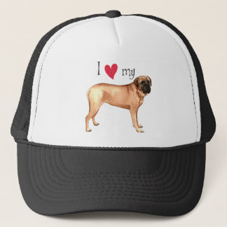 I Love my Mastiff Trucker Hat