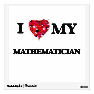 I love my Mathematician Wall Sticker
