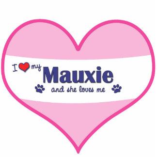 I Love My Mauxie (Female Dog) Photo Statuette
