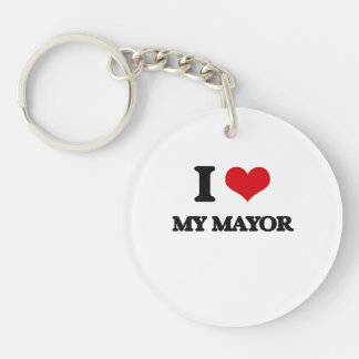 I Love My Mayor Single-Sided Round Acrylic Keychain
