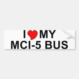 I Love My MCI-5 Bus Bumper Stickers