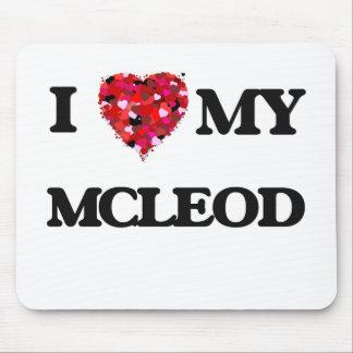 I Love MY Mcleod Mouse Pad