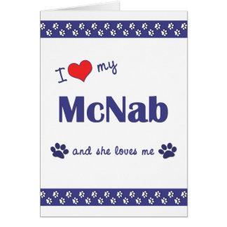 I Love My McNab (Female Dog) Stationery Note Card